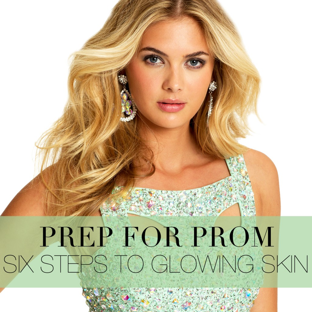 Prom beauty and skin tips