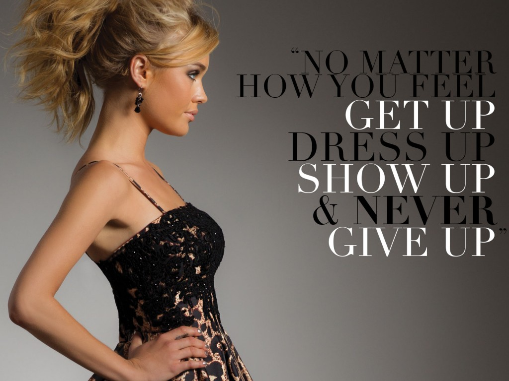 Getup, show, up, and never give up