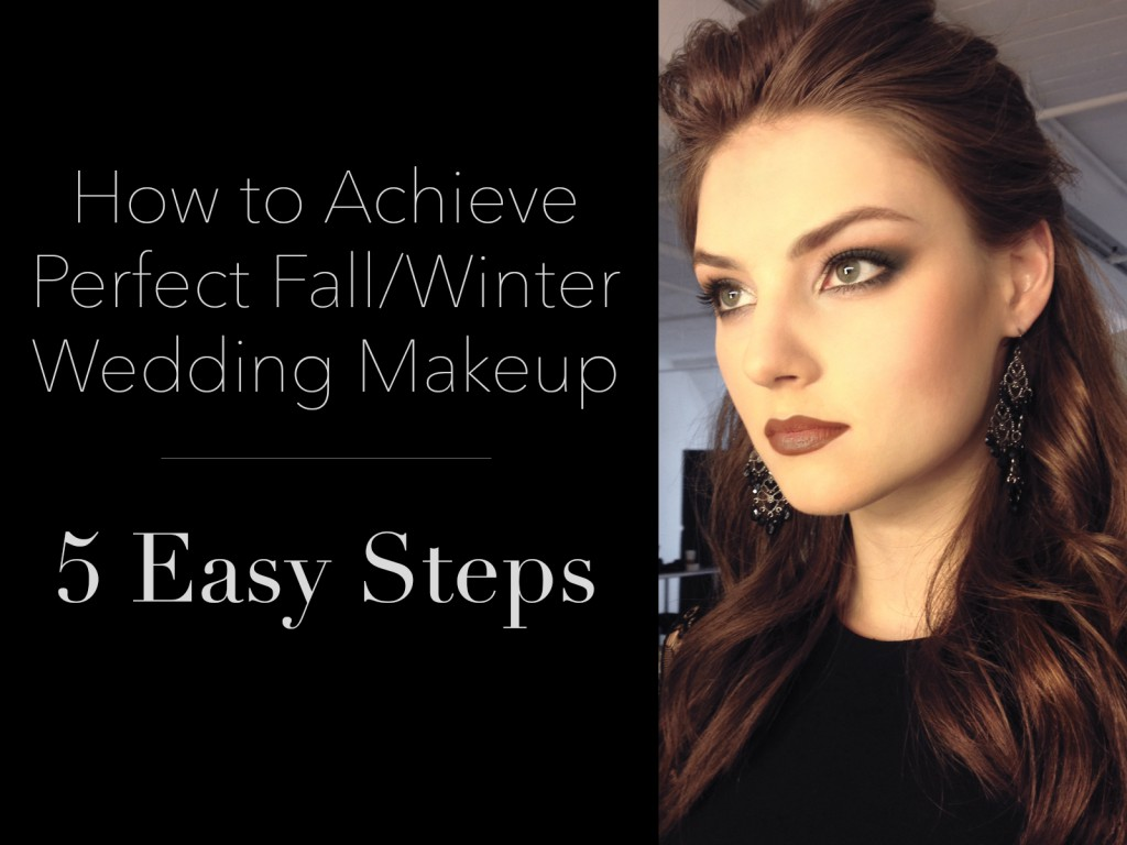 Best Fall Winter Wedding Makeup Camille La Vie