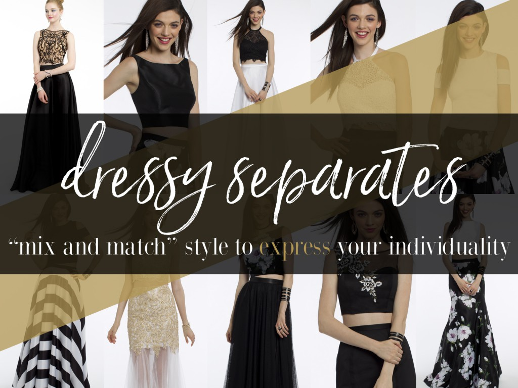 Dressy Separates for Prom and Evening